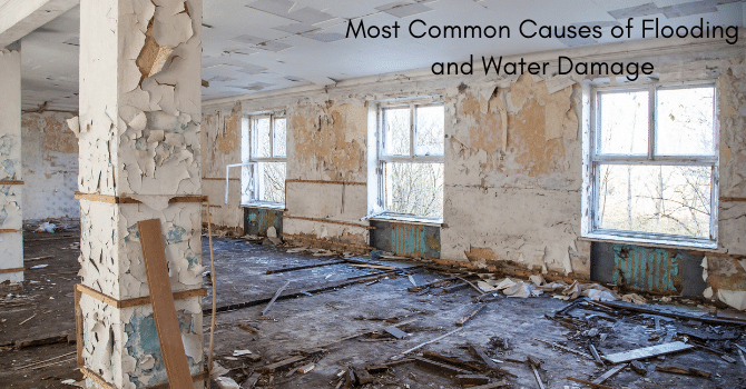 Most Common Causes of Flooding and Flood Damage Restoration